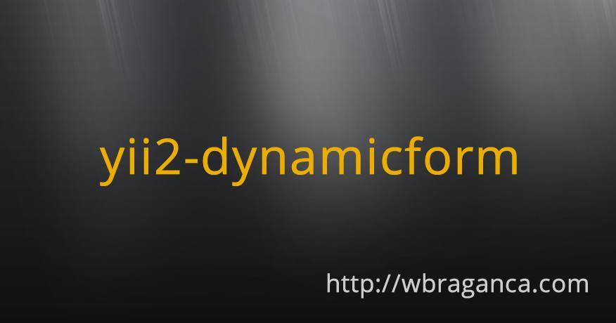 yii2-dynamicform | wbraganca com